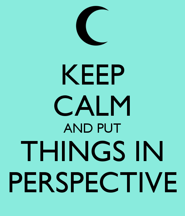 keep-calm-and-put-things-in-perspective.png